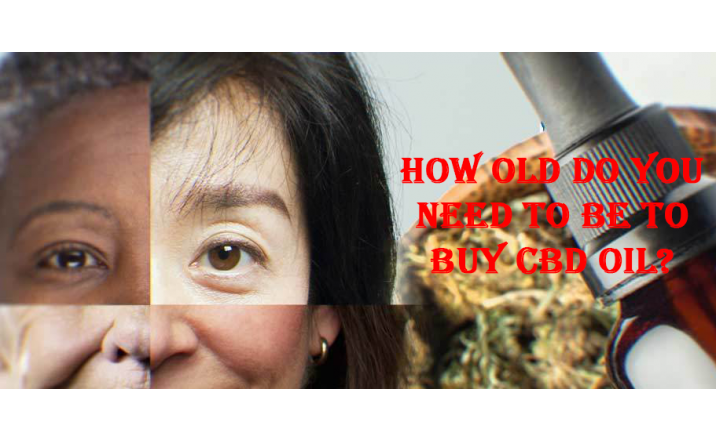 How Old Do You Need to be to Buy CBD Oil?