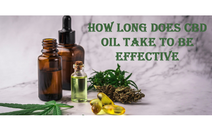 How Long Does CBD Oil Take to Be Effective?
